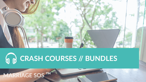 Crash Courses // Bundles - Marriage SOS Crash Courses