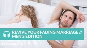 revive your fading marriage men's edition